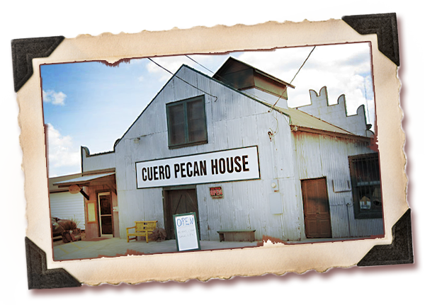 About Cuero Pecan House