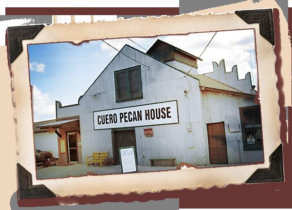 About Cuero Pecan House